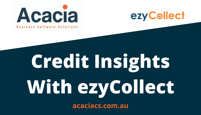 ezyCollect Credit Insights with Acacia Consulting Services